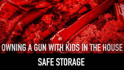 Safe Storage | Owning a Gun with Kids in the House