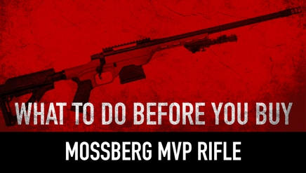 Mossberg MVP Rifle| What To Know Before You Buy